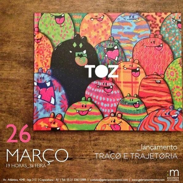 """O convite do lançamento do livro """"Toz - Traço e Trajetória"""""""
